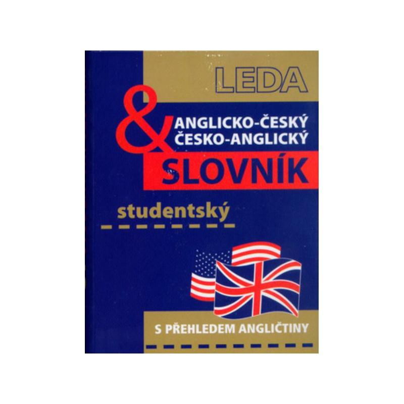Anglicko-český a česko-anglický studentský slovník (s přehledem angličtiny)