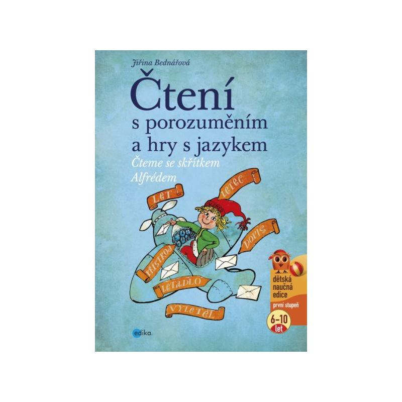 Čtení s porozuměním a hry s jazykem - Čteme se skřítkem Alfrédem
