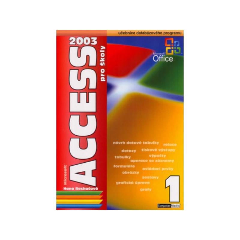 Access 2003 pro školy - 1. díl