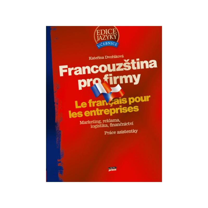Francouzština pro firmy - Le francais pour les entreprises